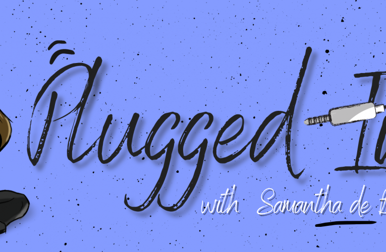 Plugged In with Samantha de Bruin launches on eRadio
